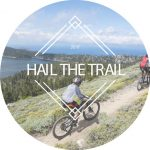 Hail the Trail: Support New Trails and Win a Mountain Bike