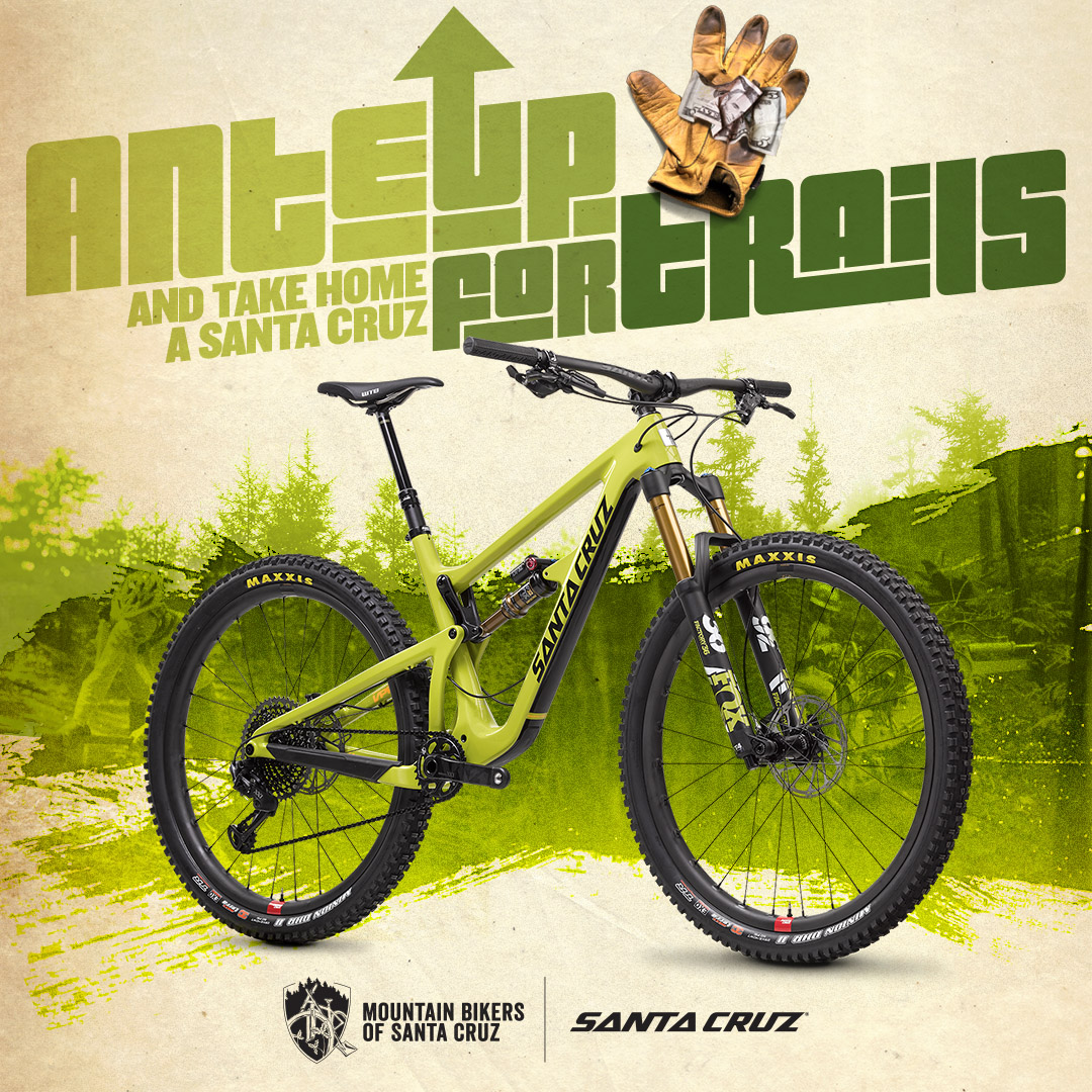 "Mountain Bikers of Santa Cruz Partners with Santa Cruz Bicycles in ""Ante Up For Trails"" Campaign"
