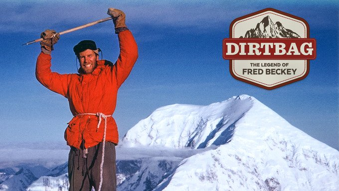 DIRT BAG: The Legend of Fred Beckey